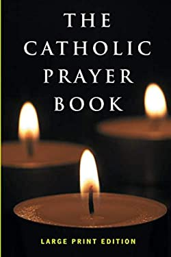 The Catholic Prayer Book 9780867169584