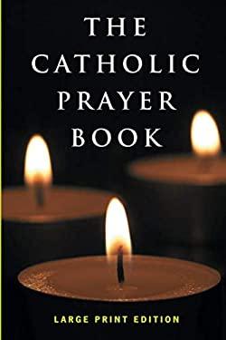 The Catholic Prayer Book