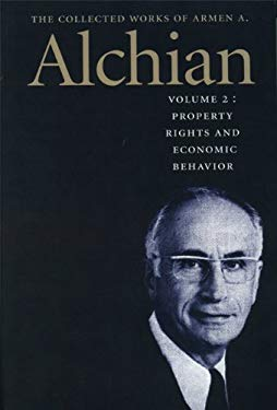 The Collected Works of Armen A. Alchian: Volume 2 CL 9780865976344