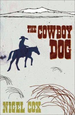 The Cowboy Dog 9780864735447
