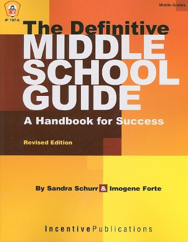 The Definitive Middle School Guide: A Handbook for Success 9780865304154
