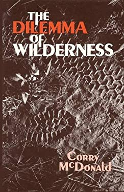 The Dilemma of Wilderness 9780865340886