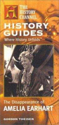 The Disappearance of Amelia Earhart 9780867308440