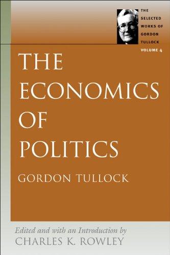 The Economics of Politics 9780865975347