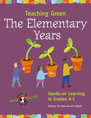 The Elementary Years: Hands-On Learning in Grades K-5 9780865715349