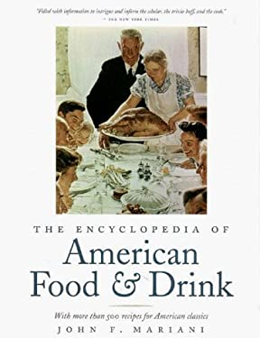 The Encyclopedia of American Food & Drink 9780867307849