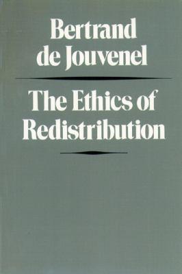 The Ethics of Redistribution 9780865970854