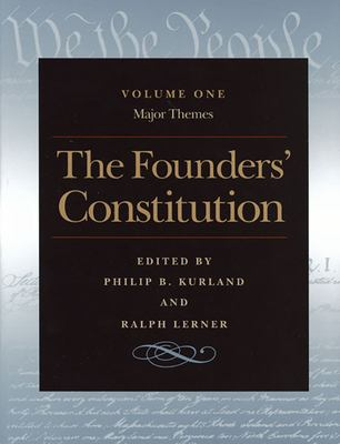 The Founders' Constitution, Volume One: Major Themes 9780865973022