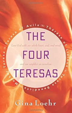 The Four Teresas