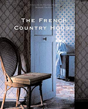 The French Country House 9780865652347