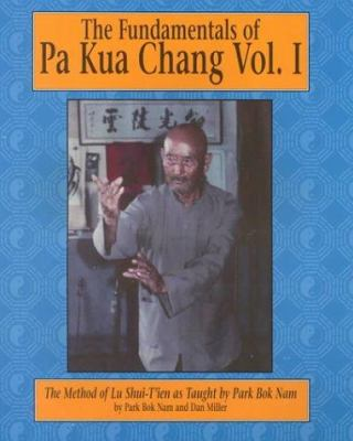 The Fundamentals of Pa Kua Chang 9780865681729