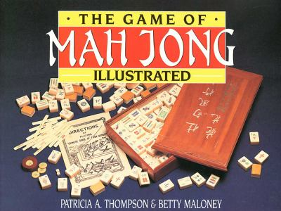 The Game of Mah Jong, Illustrated 9780864173027