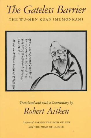 The Gateless Barrier: The Wu-Men Kuan (Mumonkan) 9780865474420