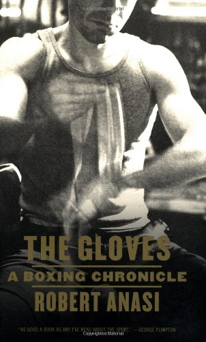 The Gloves: A Boxing Chronicle 9780865476523