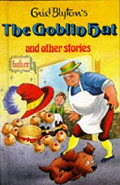 The Goblin Hat and Other Stories (Enid Blyton's Popular Rewards Series 2)