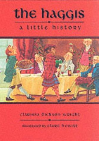 The Haggis: A Short History 9780862816353