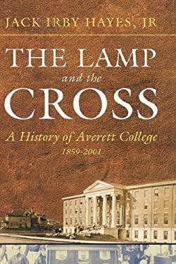 The Lamp and the Cross: Averitt 9780865548541