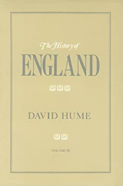 The History of England: From the Invasion of Julius Caesar to the Revolution in 1688 9780865970281