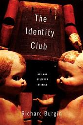 The Identity Club: New and Selected Stories [With Music CD] 3795981