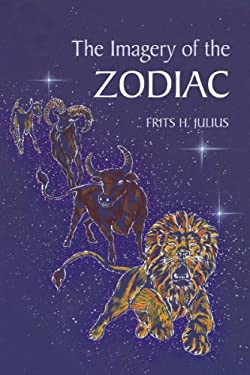 The Imagery of the Zodiac 9780863151774
