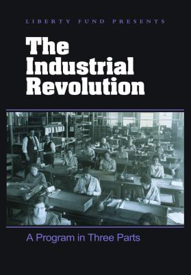 The Industrial Revolution DVD: A Program in Three Parts 9780865976092