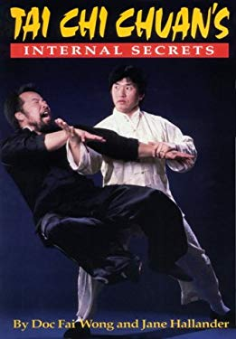 The Internal Secrets of Tai Chi Chuan