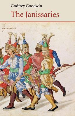The Janissaries 9780863567407