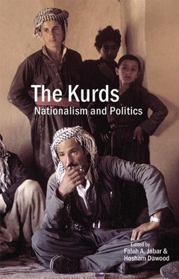 The Kurds: Nationalism and Politics 9780863568251