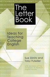 The Letter Book: Ideas for Teaching College English 3810435