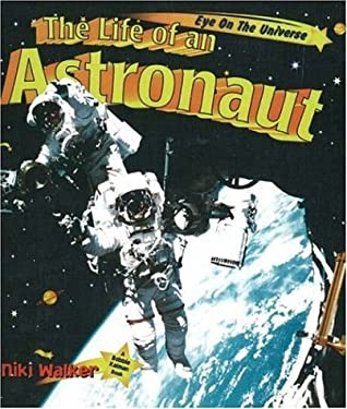 The Life of an Astronaut 9780865056831