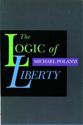 The Logic of Liberty: Reflections and Rejoinders