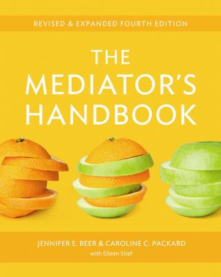 The Mediator's Handbook: Revised & Expanded Fourth Edition 9780865717220