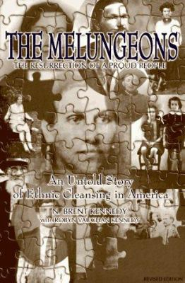 The Melungeions: The Resurrection of a Proud People 9780865545168