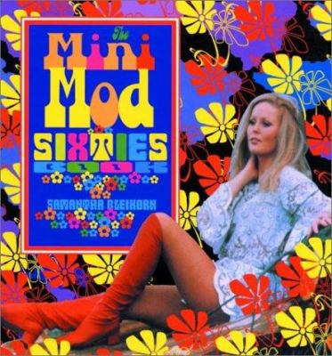 The Mini-Mod Sixties Book 9780867195705
