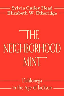 The Neighborhood Mint 9780865542402