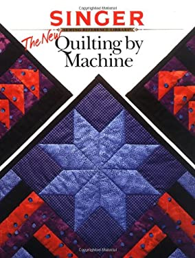 The New Quilting by Machine 9780865733350
