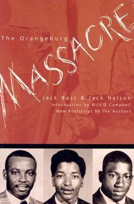 The Orangeburg Massacre 9780865545526