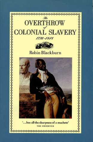 The Overthrow of Colonial Slavery 9780860919018