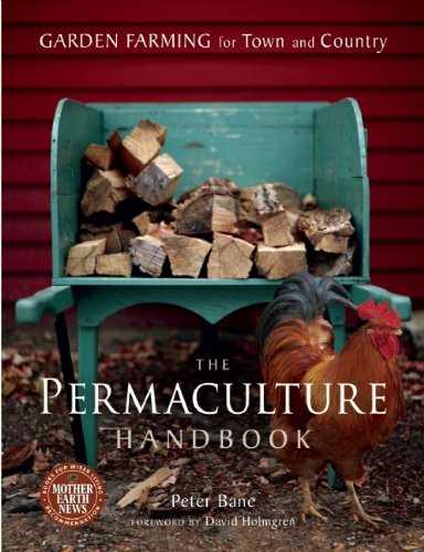 The Permaculture Handbook: Garden Farming for Town and Country 9780865716667