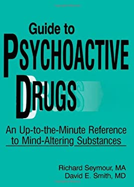 The Physician's Guide to Psychoactive Drugs 9780866563826