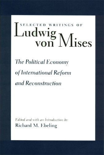 The Political Economy of International Reform and Reconstruction 9780865972711