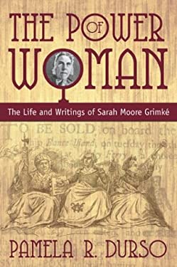 The Power of Woman: Sarah Grimke