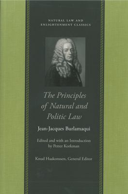 The Principles of Natural and Politic Law 9780865974968
