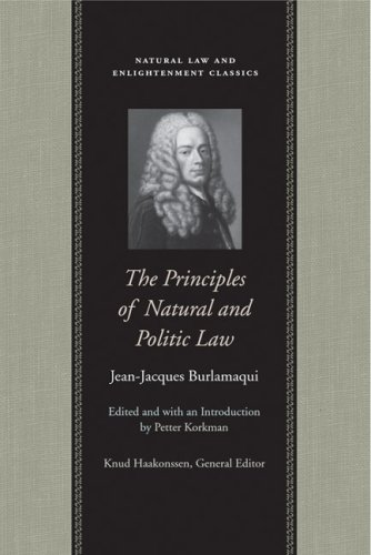 The Principles of Natural and Politic Law 9780865974975