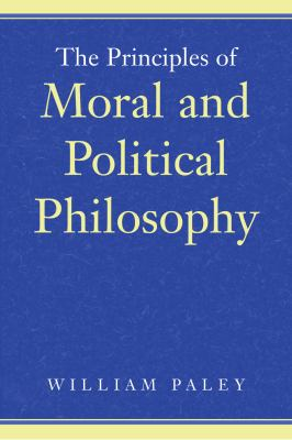 The Priniciples of Moral and Political Philosophy 9780865973817