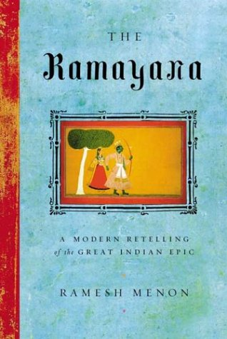 The Ramayana: A Modern Retelling of the Great Indian Epic 9780865476950