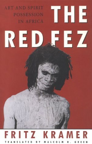 The Red Fez: Art and Spirit Possession in Africa 9780860914655