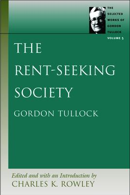 The Rent-Seeking Society 9780865975354