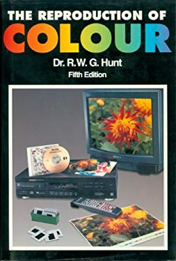 The Reproduction of Colour 9780863433818