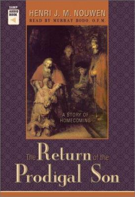 The Return of the Prodigal Son: A Story of Homecoming 9780867164336